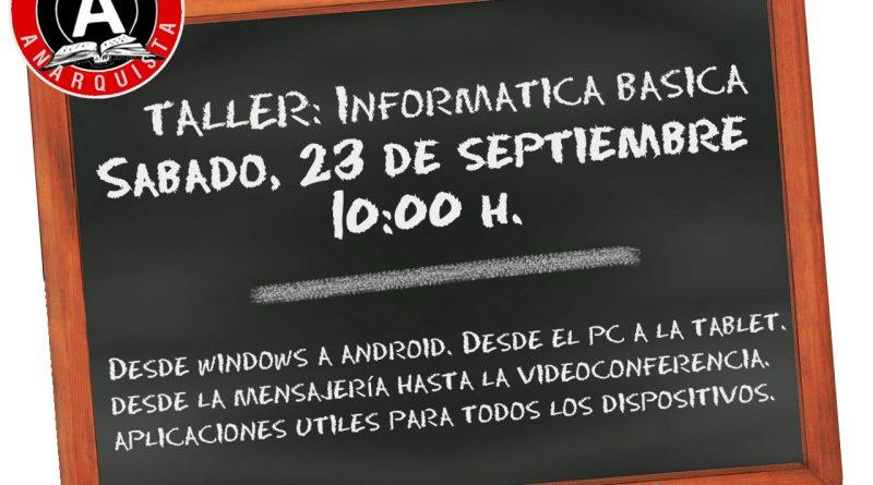 TALLER DE INFORMÁTICA BÁSICA EN LA ESCUELA ANARQUISTA