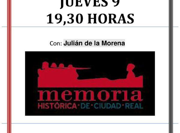 CNT CIUDAD REAL REPASA LA MEMORIA HISTÓRICA CON JULIAN DE LA MORENA