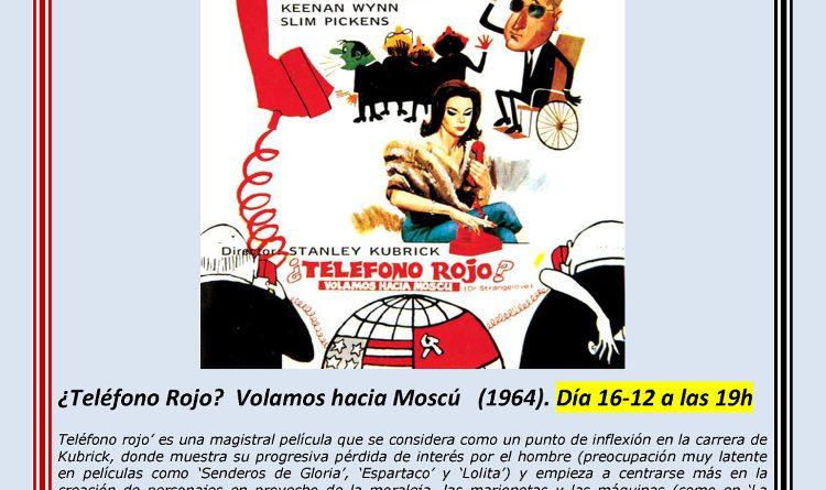 CICLO DE CINE KUBRICK – ¿TELÉFONO ROJO?. 16 de DICIEMBRE